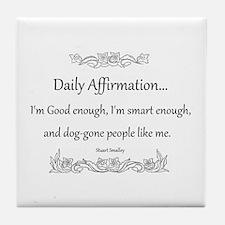 Daily Affirmation Tile Coaster