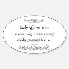 Daily Affirmation Sticker (Oval)