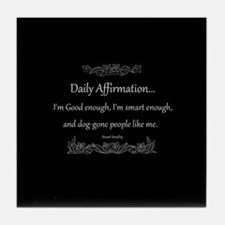 Daily Affirmation Tile Coaster