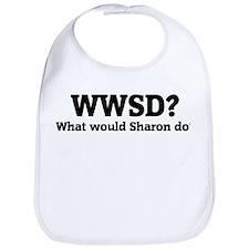 What would Sharon do? Bib