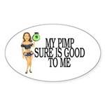 My Pimp Sticker (Oval 10 pk)