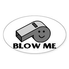 Blow My Whistle Decal