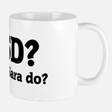 What would Sara do? Mug