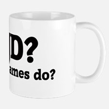 What would James do? Mug