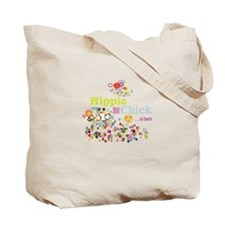 - Hippie Chick ... at heart Tote Bag