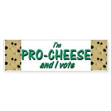 Pro-Cheese Bumper Bumper Sticker