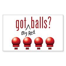 Got (Big Red) Balls? Sticker (Rectangle)