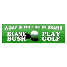 Blame Bush, Play Golf Bumper Bumper Sticker