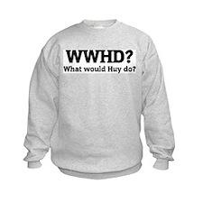 What would Huy do? Sweatshirt