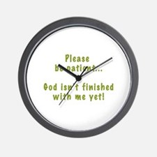 Please Be Patient Wall Clock