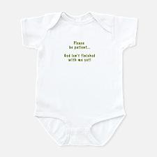 Please Be Patient Infant Bodysuit