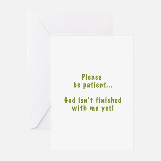 Please Be Patient Greeting Card
