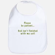 Please Be Patient Bib