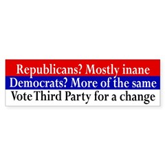 Vote Third Party for Change bumper sticker