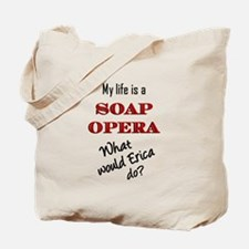 What Would Erica Do? Tote Bag