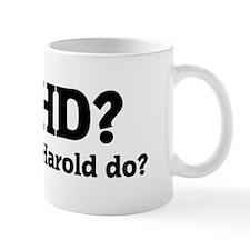 What would Harold do? Small Mug