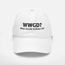 What would Graham do? Baseball Baseball Cap