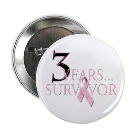 """3 Year Breast Cancer Survivor 2.25"""" Button"""
