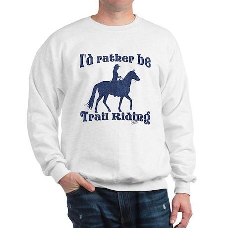 Rather Be Sweatshirt