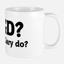 What would Gary do? Mug