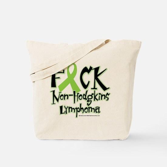 Fuck Non-Hodgkins Lymphoma Tote Bag
