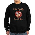 When Pigs Fly! Sweatshirt (dark)