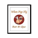When Pigs Fly! Framed Panel Print