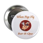 """When Pigs Fly! 2.25"""" Button (100 pack)"""
