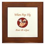 When Pigs Fly! Framed Tile