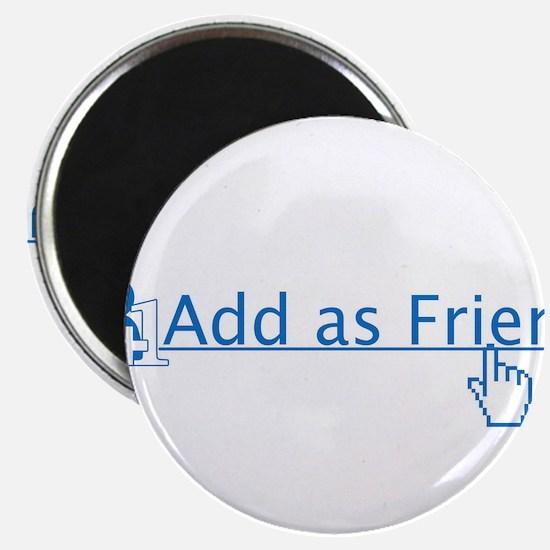 add as friend Magnet