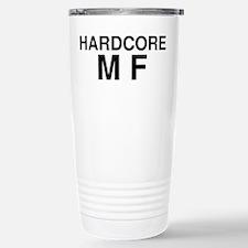 Hardcore MF Stainless Steel Travel Mug