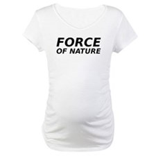 Force of Nature Shirt