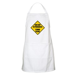 Bad day in progress sign Apron