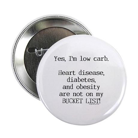 "Low carb no diseases 2.25"" Button"
