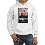 Pershing's Crusaders Poster Art (Front) Hooded Swe
