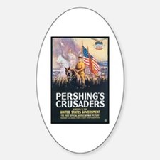 Pershing's Crusaders Poster Art Oval Decal