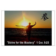 Strive for the Mastery Posters
