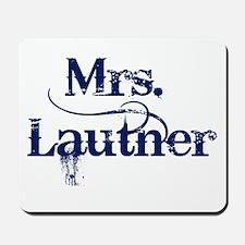Mrs. Lautner Mousepad