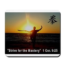 """""""Strive for the Mastery"""" Mousepad"""