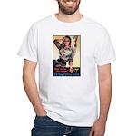 More Nurses Poster Art White T-Shirt