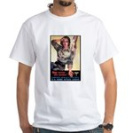 More Nurse Poster Art (Front) White T-Shirt