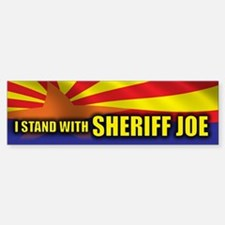 I Stand with Sheriff Joe Bumper Bumper Sticker