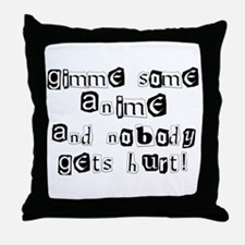 Gimme Some Anime Throw Pillow