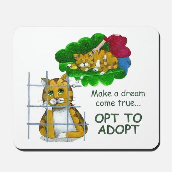 """""""Make a Dream"""" Mousepad"""