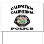 Calipatria Police Yard Sign