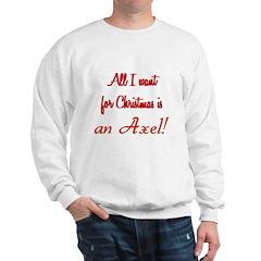 Axel for Christmas Sweatshirt