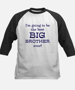 I'm going to be the best BIG Tee