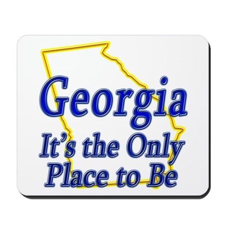 Only Place To Be - Georgia Mousepad