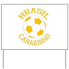 Canarinho Yard Sign
