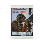 Gunner Buy Bonds on Payday Rectangle Magnet (10 pa